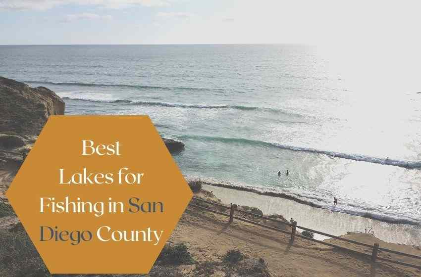 Best Lakes for Fishing in San Diego County